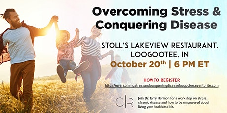 Overcoming Stress & Conquering  Disease tickets