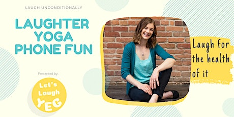 Laughter Yoga Phone Call tickets