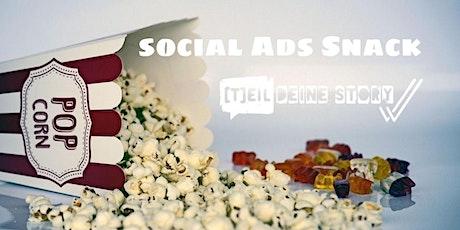 Social Ads Snack - Werbung auf Facebook, Instagram, LinkedIn und Co. Tickets