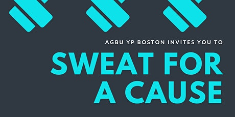 Sweat for a Cause! with AGBU YP Boston tickets