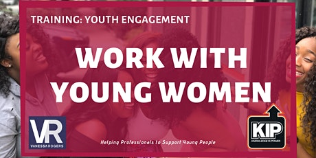 Webinar: Work With Young Women tickets