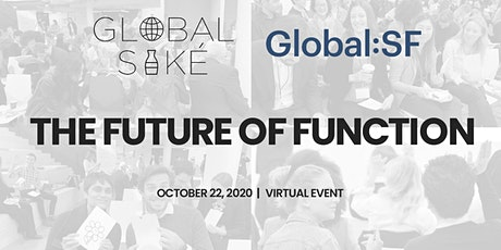 "GlobalSaké & Global:SF present ""The Future of Function"" virtual event tickets"