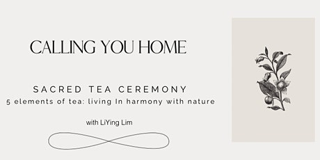 The 5 elements of Tea: Living In Harmony with Nature tickets