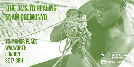 Enam Gbewonyo's, workshop  'The 3Ms to Healing'  - as part of Five Hides tickets