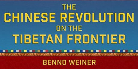 The Chinese Revolution on the Tibetan Frontier tickets