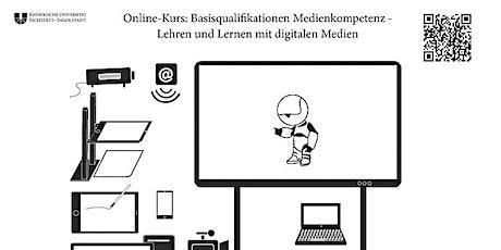 """Basisqualifikation """"Lehren und Lernen mit digitalen Medien"""" Tickets"""