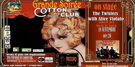 STRINGS THEORY MUSIC FEST - COTTON CLUB - The Twisters with Alice Violato biglietti