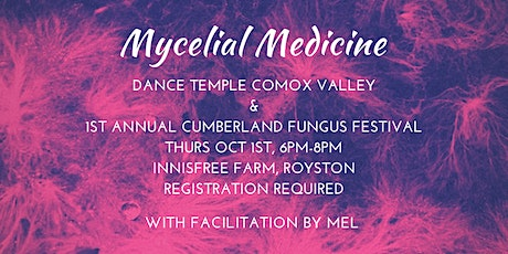 Dance Temple: Mycelial Medicine tickets