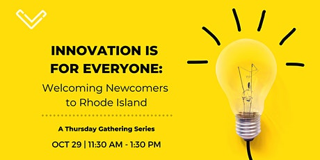 Venture Café: Innovation is For Everyone: Welcoming Newcomers to RI tickets