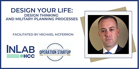 Design Your Life Business Design Thinking and Military Planning Processes tickets