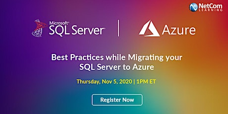 Webinar - Best Practices While Migrating your SQL Server to Azure tickets
