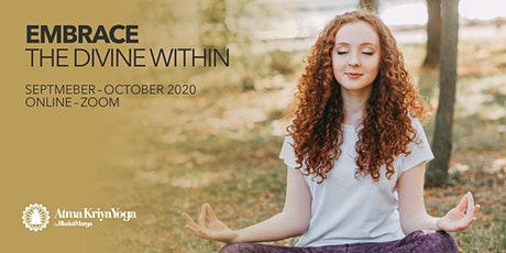 ATMA KRIYA YOGA - EMBRACE THE DIVINE WITHIN - Online via Zoom tickets