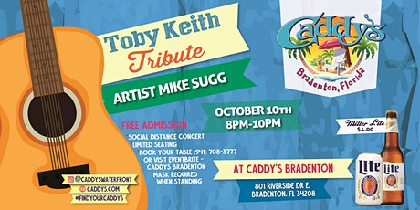 Caddys Bradenton - Toby Keith Tribute tickets