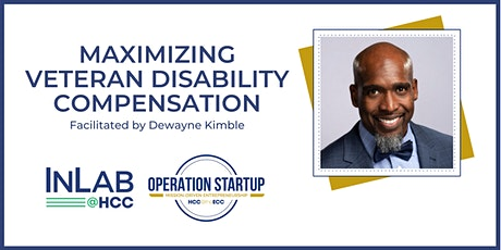 Maximizing Veteran Disability Compensation - Virtual via Zoom Tickets