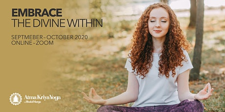 ATMA KRIYA YOGA - EMBRACE THE DIVINE WITHIN - Online via Zoom tickets