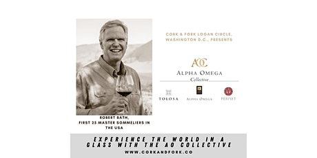 Alpha Omega Collective: Bob Bath, Master Sommelier tickets