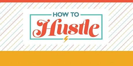 How to Hustle | Networking Better on Social Media with Clarisa Ramirez tickets
