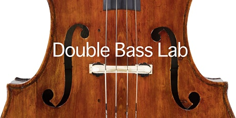 Double Bass Lab Advanced Orchestral Competition tickets