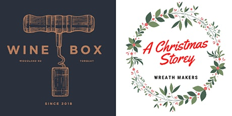 Christmas Wreath Making Workshop in collaboration with the Wine Box tickets