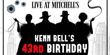 Black and Blue Presents... Kenn Bell's Birthday Ball tickets