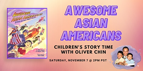 Awesome Asian Americans: Children's Story Time with Oliver Chin tickets