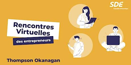 Rencontres virtuelles des entrepreneurs - Kelowna billets