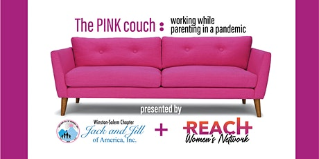 The Pink Couch Series: Women working, while parenting during a pandemic. tickets