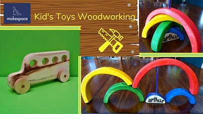 Kid's Toys Woodworking tickets