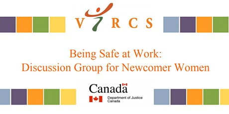 Immigrant Women's Project Safe at Work CHINESE Discussion Group tickets