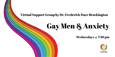 Gay Men Anxiety Support Group with Dr. Frederick Dare Brockington tickets