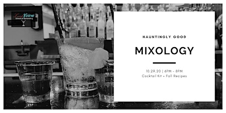 Mixology: Fall Edition tickets