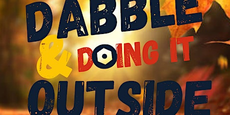 Dabble & doing it outside tickets
