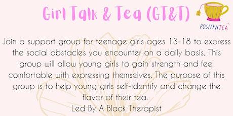 Girl Talk & Tea (GT&T) tickets