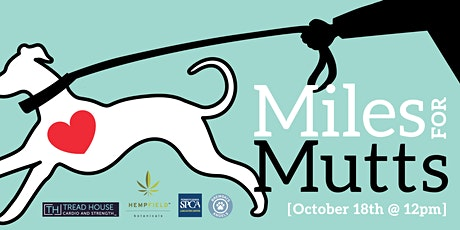 Miles for Mutts Sponsored by Tread House & Hempfield Botanicals tickets