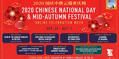 2020 Chinese National Day & Mid-Autumn Festival Online Celebration Week tickets