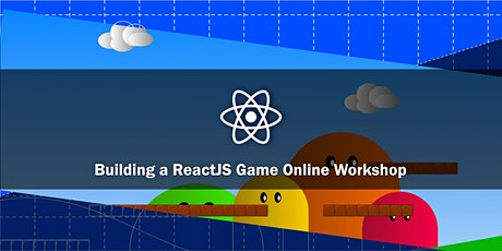 Building an awesome ReactJS Game online workshop tickets