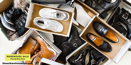 The Warehouse Sale Pop-Up Shoe Store Grand Opening! tickets
