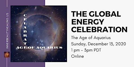 The Global Energy Celebration: The Age of Aquarius tickets