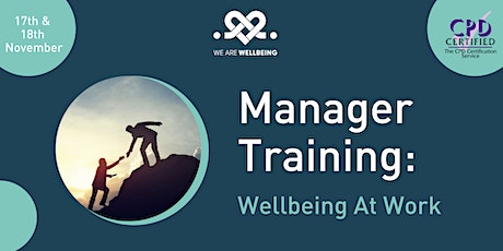 Manager Training: Wellbeing At Work tickets