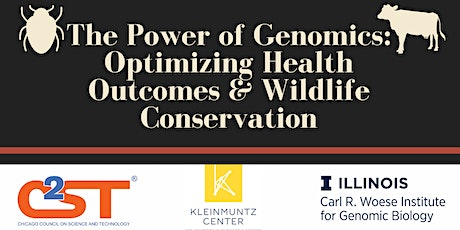 The Power of Genomics: Optimizing Health Outcomes & Wildlife Conservation tickets