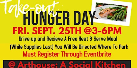 Take-out Hunger Day: Fighting Hunger One Meal At A Time tickets