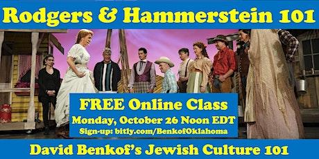 Rodgers & Hammerstein 101 (FREE Online class) tickets