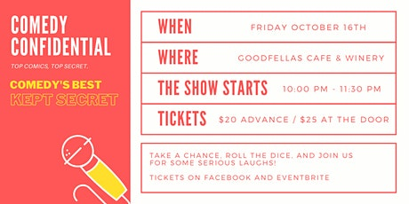 Comedy Confidential at Goodfellas Cafe and Winery tickets