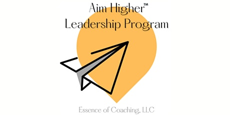 Aim Higher Leadership Program tickets