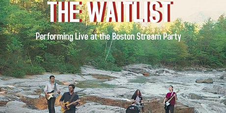 The Waitlist @BostonStreamParty on Instagram tickets