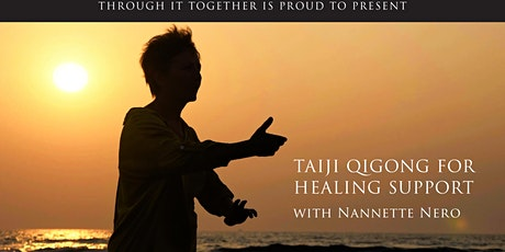 Through it Together - Taiji Qigong for Healing Support tickets