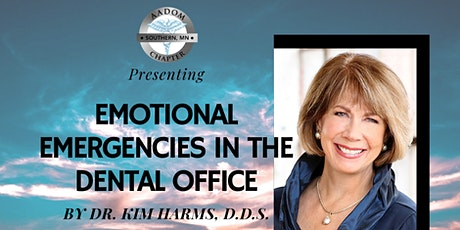 Emotional Emergencies in the Dental Office tickets