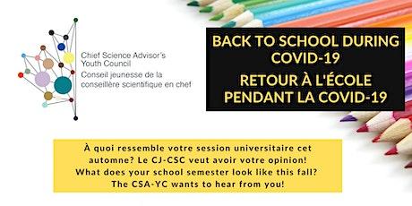 Back To School During COVID-19   Retour à l'école pendant la COVID-19 tickets