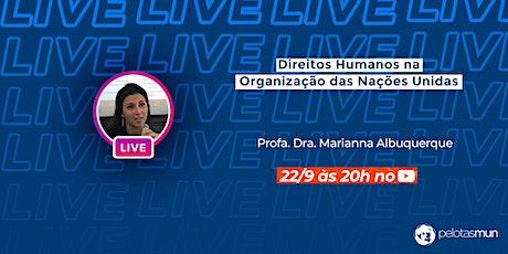 Live PelotasMUN com Profa. Dra. Marianna Albuquerque ingressos