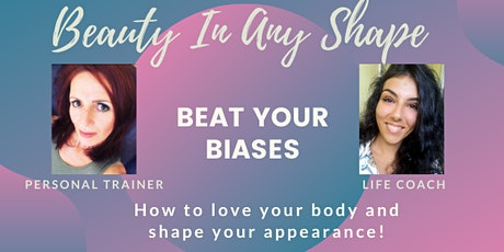 Beauty in Any Shape - Transform your body and mind tickets